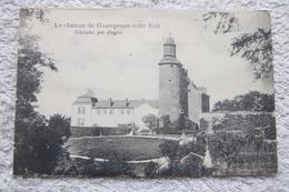 Le Château De Hautepenne (côté Est) - Unclassified