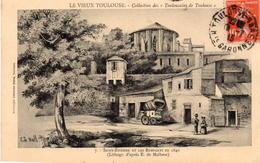 CP 31 Haute-Garonne Toulouse Vieux Saint Etienne Et Les Remparts En 1840 - Toulouse