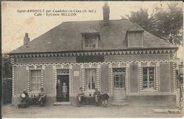 SEINE-MARITIME : St Arnoult, (Environs De Caudebec En Caux), Café Epicerie MILLON,  Animée - Frankreich