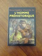 L'HOMME PREHISTORIQUE - Encyclopaedia