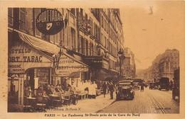 PARIS-75010- LE FAUBOURG SAINT-DENIS PRES DE LA GARE DU NORD - Arrondissement: 10