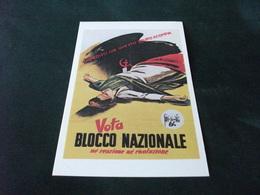 VOTA BLOCCO NAZIONALE IMPEDISCI CHE QUESTO DELITTO SI COMPIA A CURA DEL PARTITO LIBERALE ITALIANO - Partidos Politicos & Elecciones