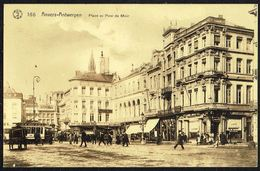 ANTWERPEN / ANVERS - Place Et Pont De Meir - Not Circulated - Nicht Gelaufen. - Antwerpen