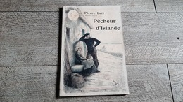 Pêcheur D'islande  De Pierre Loti Nouvelle Collection Illustrée Rudaux 1931 - Bücher, Zeitschriften, Comics