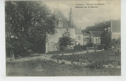 SARLAT LA CANEDA (environs) - Château De LA LAUVIE - Sarlat La Caneda