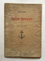 TRÈS RARE Fascicule De 1897 Sur Le Collège De Saint Servan  . Voir Détails Et Photos - Saint Servan