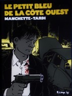 Manchette - TARDI - Le Petit Bleu De La Côte Ouest - Futuropolis - ( 2010 ) . - Tardi