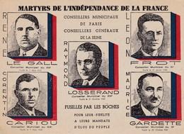 MARTYRS DE L' INDÉPENDANCE POUR LA FRANCE CONSEILLERS GÉNÉRAUX ELUS DE LA SEINE FUSILLES PAR LES BOCHES GUERRE 1939-45 - Documents Historiques