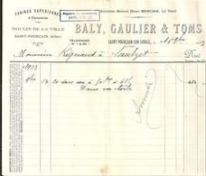 Facture BALY GAULIER & TOMS Moulin De La Ville Saint Pourçain Sur Sioule (Allier) 16 Novembre 1923 Farine Supérieure - 1900 – 1949