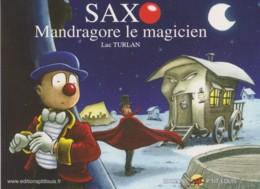 LUC TURLAN - SaxO Mandragore Le Magicien - CPM TBon Etat (voir Scan) - Comics