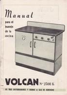 MANUAL COCINA VOLCAN, HORNO A GAS DE KEROSENE. ARGENTINA CIRCA 1960. OVEN FOUR  -LILHU - Old Paper