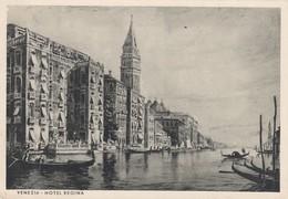 VENEZIA-HOTEL=REGINA=-EDIZIONI ZANETTI-CARTOLINA NON VIAGGIATA-ANNO 1938-1948 - Venezia