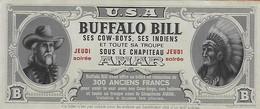 BILLET De Réduction Pour Le Show De La Troupe De BUFFALO BILL - Chapiteau AMAR - - Altre Collezioni