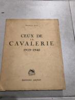 Ceux De La Cavalerie Francis Rico Illusration Paul Jamin édition ARCHAT 1942 - Französisch