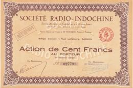 Indochine - Sté Radio-Indochine - Capital De 3 150 000 F / Action De 100 F - Asie