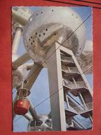 Bruxelles / Brussel - Exposition Universelle De Bruxelles 1958: Atomium + Seilbahn - Wereldtentoonstellingen