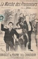 (MUSI2) Illustrateur GANGLOF , La Marche Des Promeneurs , DONA , Paroles BRIOLLET , POUPAY , Musique F CHAUDOIR - Partitions Musicales Anciennes
