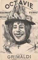 (MUSI2) Illustrateur GANGLOF ,    OCTAVE , VIGNAIS , RESSE , DEBERNAY , Paroles Et Musique GRIMALDI - Partitions Musicales Anciennes