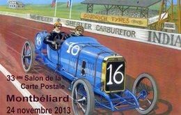 MONTBELIARD - Salon De La Carte Postale - Voiture Peugeot L76 Indianapolis 1913 - Pilote Jules Goux - Grand Prix / F1