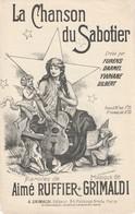 (MUSI2) Illustrateur GANGLOF , La Chanson Du Sabotier , GILBERT , FURENS  , Paroles/RUFFIER Musique GRIMALDI - Partitions Musicales Anciennes