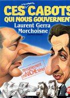 CES CABOTS QUI NOUS GOUVERNENT -  Laurent GERRA - MORCHOISNE - 2004 - Humour
