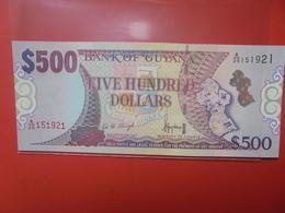 GUYANE 500$ 2002 PEU CIRCULER/NEUF (B.12) - Guyana