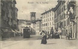 ETRANGER 51 -   CPA  BRESCIA  Via S Faustino   Voir Scan Recto Verso - Brescia