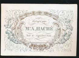 BRUGGE PORSELEINKAART 10X7CM - INSTITUTION DE JEUNES DEMOISELLES DIRIGEE PAR M.A.HACHE - RUE D'AIGUILLES 22 BRUGES - Brugge