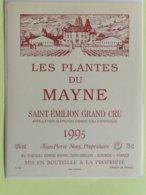 SAINT-EMILION ETIQUETTE LES PLANTES DU MAYNE G C 1995                                            §30/04/20/§ - Bordeaux