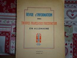 Revue D'information Des Troupes Françaises D'occupation En Allemagne. Voir N° Disponible - 1900 - 1949