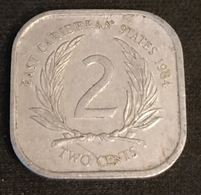 EAST CARIBBEAN STATES - 2 CENTS 1984 - Elizabeth II - 2e Effigie - KM 11 - Caraïbes Orientales (Etats Des)