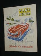 Rare Ancien Code De La Route Le Plaisir De Conduire, Illustré Geo Ham - Autres