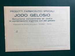 PALERMO PRODOTTI FARMACEUTICI SPECIALI JODO GELOSIO  PREPARAZIONE DEL CHIMICO FARMACISTA F. TRINGALI - Palermo