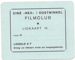 Lidkaart Bioscoop Cinéma Ciné Rex Oostwinkel - Filmclub - Merchandising