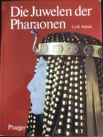 (192) Die Juwelen Der Pharaonen - Cyril Aldred - 1972 - 255p. - 1. Frühgeschichte & Altertum