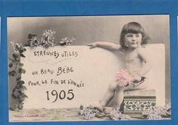 ETRENNES UTILES UN BEAU BEBE POUR LA FIN DE L'ANNEE 1905 - Anno Nuovo