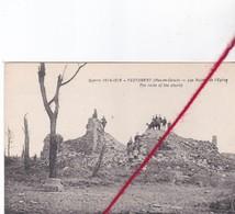 CP 62   FESTUBERT - LA GRANDE GUERRE 14 - 15  - Les Ruines De L'église - France