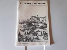 Le Curieux Vouzinois N°16 Novembre 1987. Le Port De Vouziers, Les Tourbières - 1950 à Nos Jours