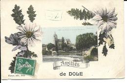 """39 - Dôle - Carte Fantaisie - """"Amitiés De Dôle"""" - Dole"""