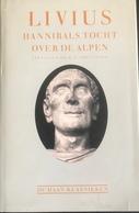 (207) Livius - Hannibals Tocht Over De Alpen - Dr. W.P. Theunissen - 134p. -  1987 - Histoire