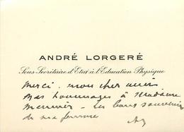 Vieux Papiers Cartes De Visite PUBLICITE ANDRE LORGERE SOUS SECRETAIRE D'ETAT A L'EDUCATION PHYSIQUE   VOIR IMGES - Tarjetas De Visita