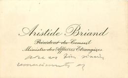 Vieux Papiers Cartes De Visite PUBLICITE ARISTIDE BRIAND PRESIDENT DU CONSEIL MINISTRE DES AFFAIRES ETRANGERS VOIR IMGES - Tarjetas De Visita