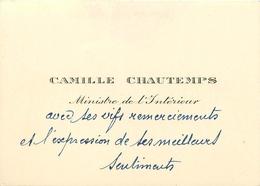 Vieux Papiers Cartes De Visite PUBLICITE CAMILLE CHAUTEMPS MINISTRE DE L'INTERIEUR  VOIR IMGES - Tarjetas De Visita