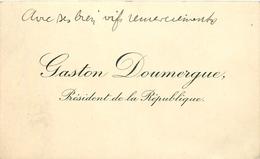 Vieux Papiers Cartes De Visite PUBLICITE GASTON DOUMERGUE PRESIDENT DE LA REPUBLIQUE   VOIR IMGES - Tarjetas De Visita