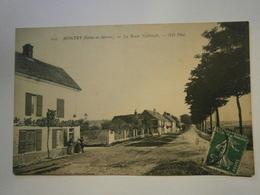 CPA ,Montry Route Nationale,Seine Et Marne 77 Voyagée 1910,TBE,rare - Autres Communes