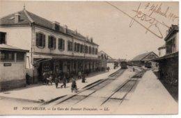 Pontarlier- La Gare Des Douanes Françaises - Pontarlier