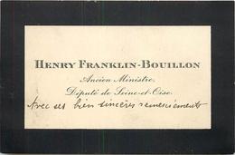 Vieux Papiers Cartes De Visite PUBLICITE HENRY FRANKLIN BOUILLON ANCIEN MINISTRE DEPUTE DE SEINE ET OISE  VOIR IMGES - Tarjetas De Visita