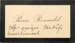 Vieux Papiers Cartes De Visite PIERRE RENAUDEL   VOIR IMGES - Tarjetas De Visita