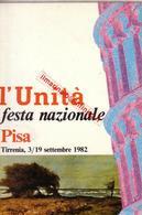 ** PISA.- L' UNITA', FESTA NAZIONALE.-** - Pisa