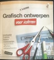 (211) Grafische Ontwerpen - J. Laing - 157p. - 1985 - Practical